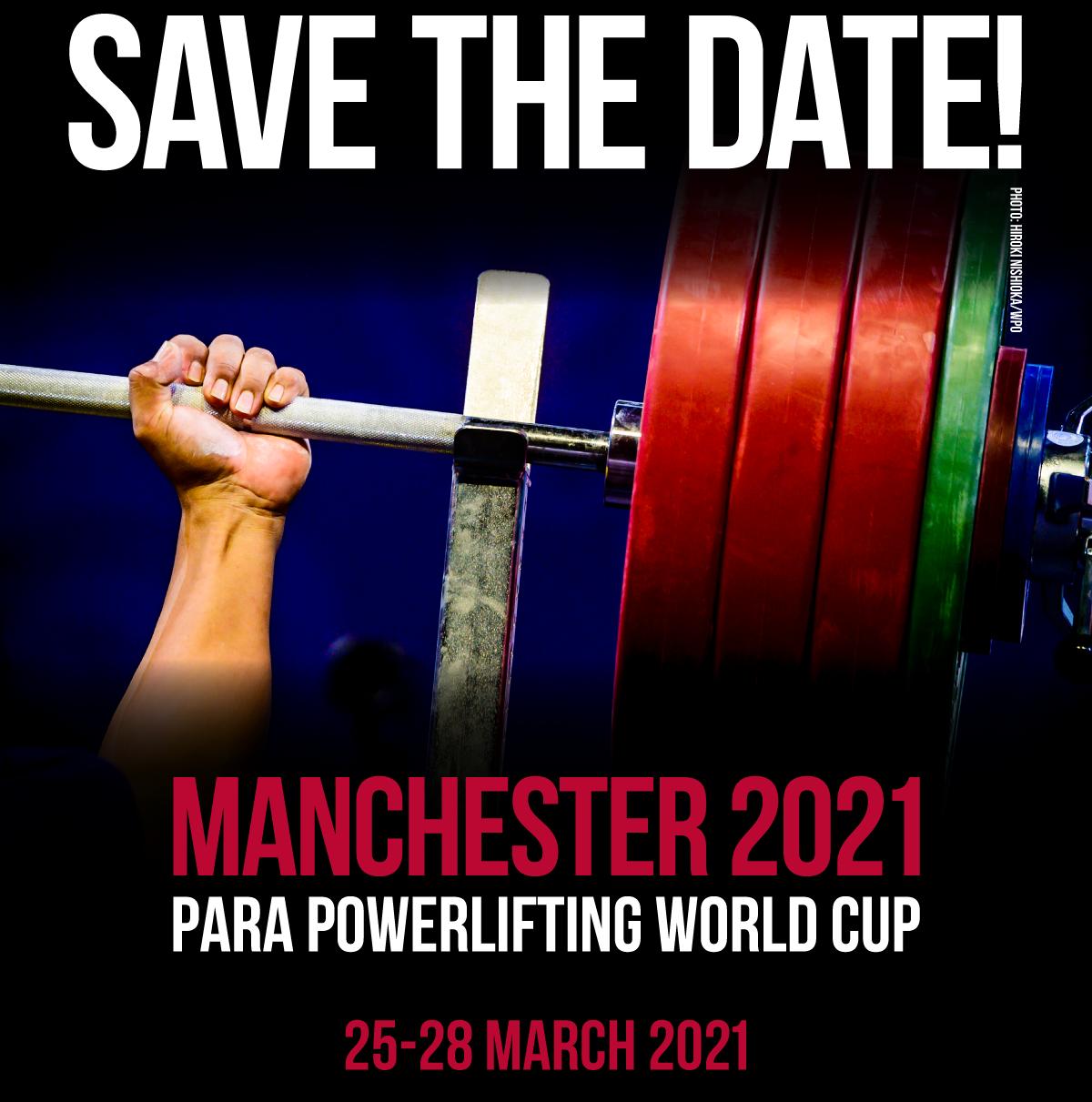 Кубок мира по пара пауэрлифтингу в Манчестере по предварительной информации состоится с 25 по 28 марта 2021 года