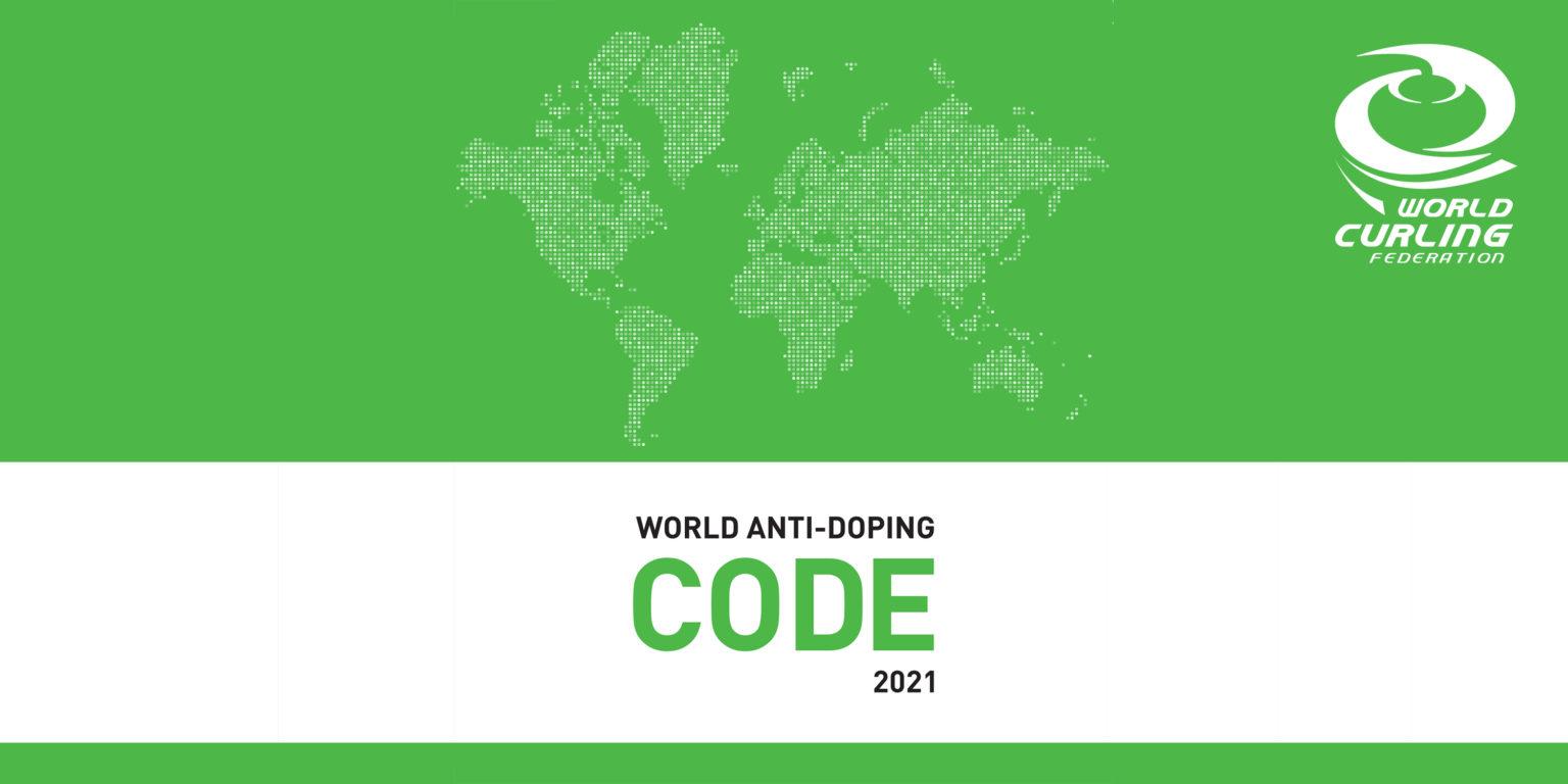 Всемирная Федерация керлинга анонсирует новые Антидопинговые Правила 2021 года
